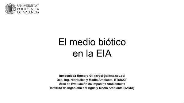 El medio biotico en la EIA