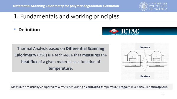 Differential Scanning Calorimetry for polymer degradation evaluation