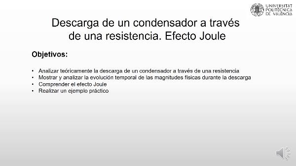 Descarga de un condensador a través de una resistencia. Efecto Joule
