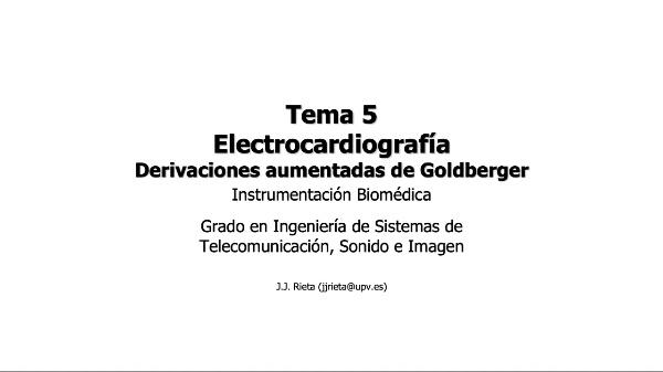 IBM-T5-05 - Electrocardiografía. Derivaciones de Goldberger