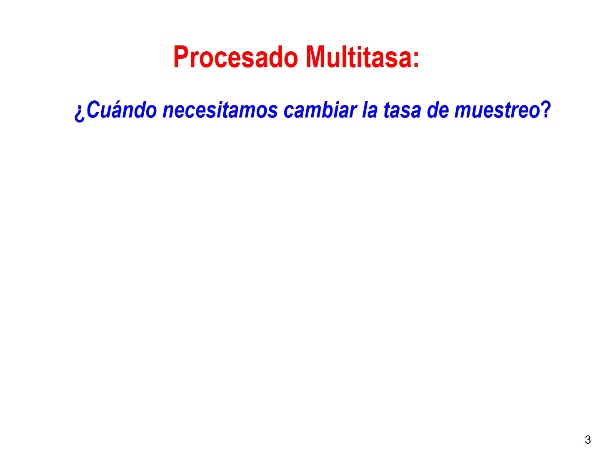 Procesado Multitasa