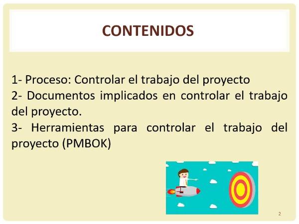 Tema 11_ El proceso de controlar el trabajo del proyecto