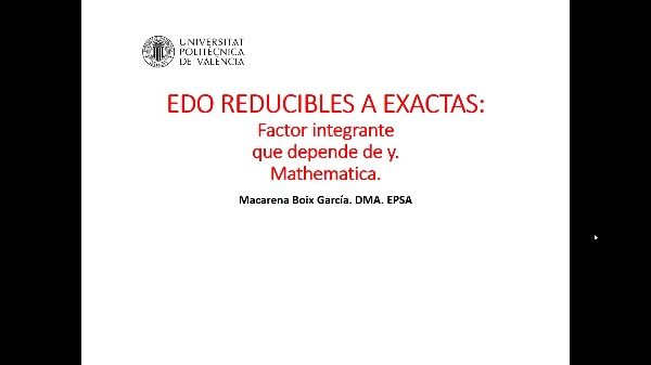 Ecuaciones diferenciales. Factor integrante que depende de y. Mathematica