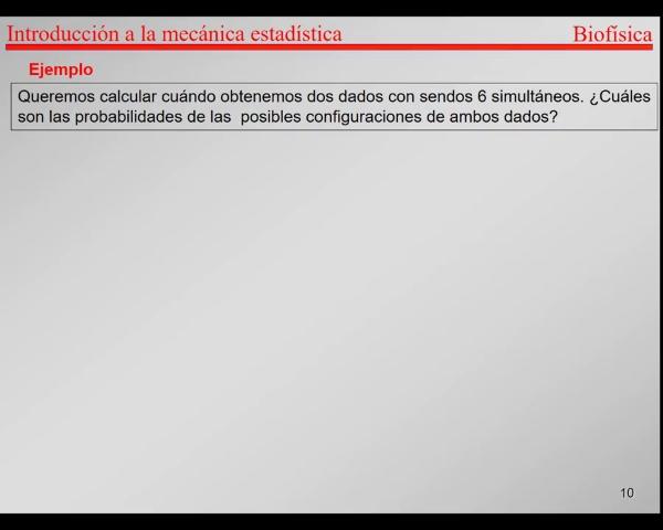 6.-Física Estadística T10-T11-Ejemplo dados y monedas