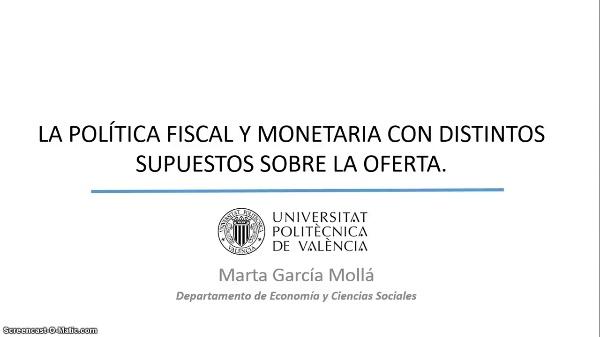 Políticas monetarias y fiscales con distintos supuestos sobre la oferta