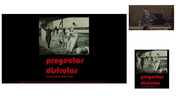 Manuel Portaceli. Conferencia:proyectar / disfrutar. Taller3. Febrero2018