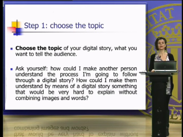 Choice of topic, structure, software and resources for the creation of a digital story