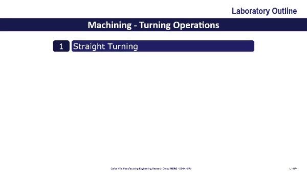 Manufacturing Technologies Laboratory 01. Turning 2. Basic Operations