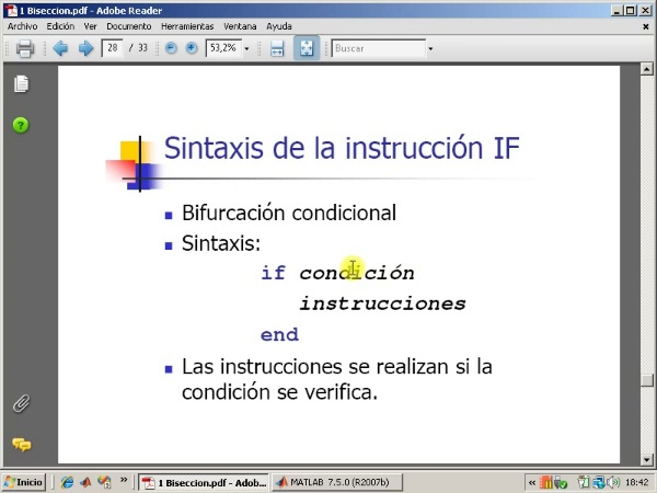 Tema 3. F(x)=0. Instrucciones While, If y For